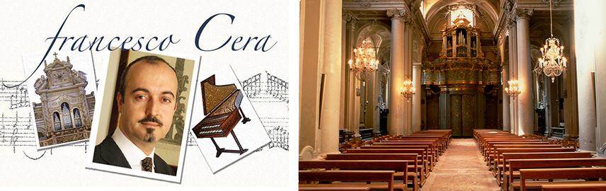 FRANCESCO CERA, organo