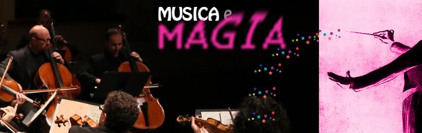 Musica e Magia – Family Concert