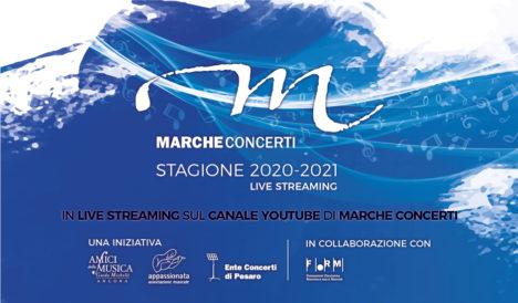 Marche Concerti Streaming: la nuova Stagione Concertistica 20/21